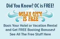Ocean City is Free! image - See all the Free Bonuses for Booking!